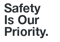 Safety Is Our Priority